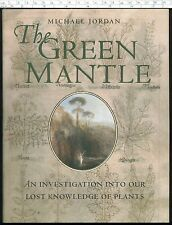 THE GREEN MANTLE Lost Knowledge of Plants Michael Jordan HB 2001