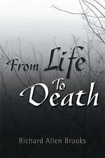 From Life to Death (Paperback or Softback)