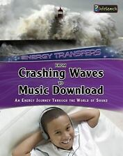 From Crashing Waves to Music Download: An energy journey through the-ExLibrary