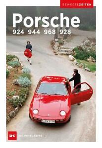 Porsche 924, 944, 968 und 928 Bewegte Zeiten Thomas Fuths Buch Deutsch 2020
