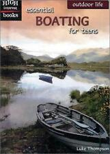 Essential Boating for Teens High Interest Books: Outdoor Life