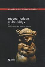 Wiley Blackwell Studies in Global Archaeology: Mesoamerican Archaeology : Theory