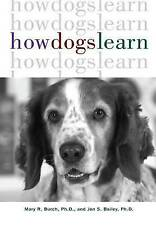 How Dogs Learn by Mary R Burch (Paperback, 1999)