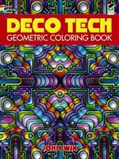 Dover Design Coloring Bks.: Deco Tech : Geometric Coloring Book by John Wik and