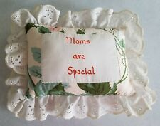 """""""MOMS ARE SPECIAL"""" PILLOW FLOWERS LACE"""