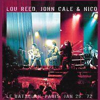 Lou Reed;John Cale;Nico - Le Bataclan, Paris, Jan 29, 72 [CD]