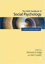 SAGE Social Psychology Program: The SAGE Handbook of Social Psychology (2007,...