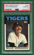 1986 Topps Tiffany Willie Hernandez #670 Gem Mint PSA 10 Detroit Tigers