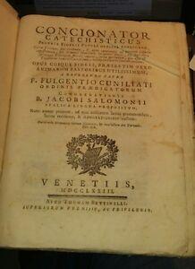 Concionator catechisticus-fulgentio cuniliati-venetiis apud bettinelli 1773