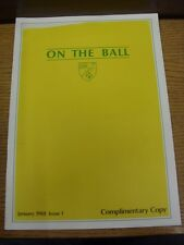 Jan-1988 Norwich City: On The Ball - Issue 01 Complimentary Copy - Official Club