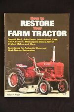 Robert Pripps - How to Restore Your Farm Tractor restoration for show or work