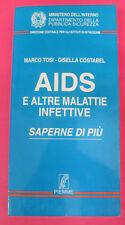 book LIBRO Marco Tosi Gisella Costabel AIDS E ALTRE MALATTIE INFETTIVE (L3)