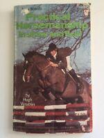 John Board's Practical HORSEMANSHIP In Show And Field - Hugh Venables Vintage