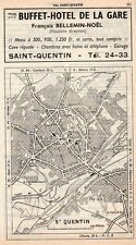 02 SAINT QUENTIN PLAN DE LA VILLE  HOTEL GARE BELLEMIN NOEL1955 MAP PUBLICITE