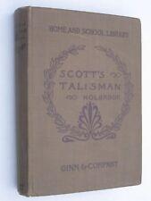 The Talisman (1885) by Sir Walter Scott/Dwight Holbrook