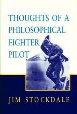 Thoughts of a Philosophical Fighter Pilot (Reprint ed.), Jim Stockdale, Good Boo