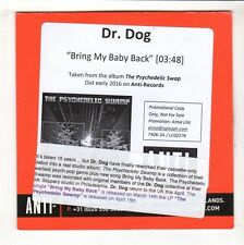 (HB232) Dr. Dog, Bring My Baby Back - 2016 DJ CD