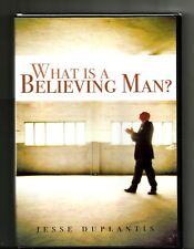 JESSE DUPLANTIS What is a Believing Man? (2007, DVD) BRAND NEW: Apostle Paul