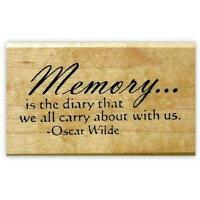 Memory is the diary we all carry... Mounted rubber stamp, Oscar Wilde quote #15