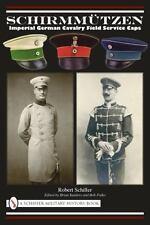 Book - Schirmmützen: Imperial German Cavalry Field Service Caps