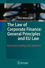 The Law of Corporate Finance: General Principles and EU Law : Volume III:...