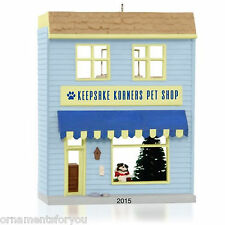 Hallmark 2015 Keepsake Korners Pet Shop Nostalgic Houses Series Ornament