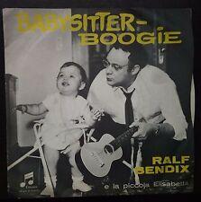 Ralf Bendix E La Piccola Elisabetta – Babysitter Boogie 45 giri Sung In Italian