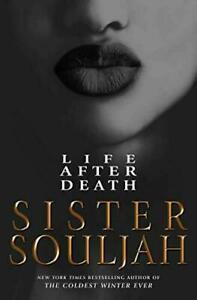 Sister Souljah : Life After Death - A Novel (New, Hardcover, 2021)