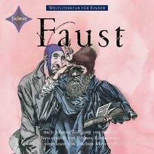 Weltliteratur für Kinder: Faust. Weltliteratur für Kinder von Barbara Kindermann
