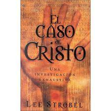 El Caso de Cristo : Una Investigacion Exhaustiva by Lee Strobel (2000,...