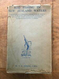 Rod Fishing in New Zealand Waters TE Donne 1927 First Edition Scarce Dust Jacket