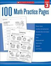 100 Math Practice Pages (Grade 3) - Paperback By Scholastic - GOOD