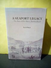 A Seaport Legacy,The Story of St.John's Newfoundland (HC,1976,1st Ed)