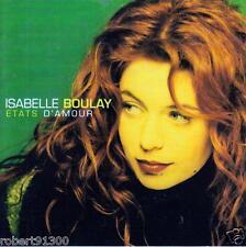 CD audio.../...ISABELLE BOULAY.../...ETATS D'AMOUR.....