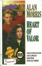 Heart of Valor by Alan Morris (1998, Hardcover, Large Type)