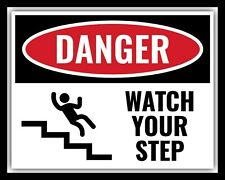 DANGER WATCH YOUR STEP STAIRS LADDER WARNING METAL PLAQUE TIN WALL SIGN 1979