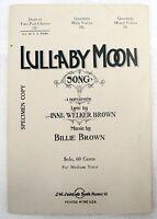 "SHEET MUSIC "" LULLABY MOON "" COPYRIGHT 1922"