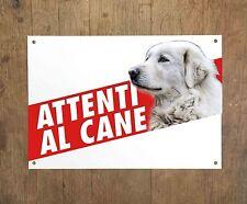 CANE DA PASTORE MAREMMANO ABRUZZESE 1 Attenti al cane Targa cartello metallo
