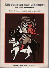 S. Kriyananda - VOTRE SIGNE SOLAIRE comme GUIDE SPIRITUEL - 1975