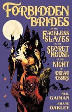 Forbidden Brides of the Faceless Slaves in the Secret House of the Night of...