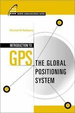 Introduction to GPS: The Global Positioning System