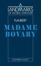 Flaubert: Madame Bovary: By Heath, Stephen C.