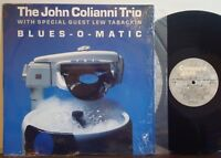JOHN COLIANNI TRIO--LEW TABACKIN Blues-O-Matic NM 1989 CONCORD JAZZ LP Mel Lewis