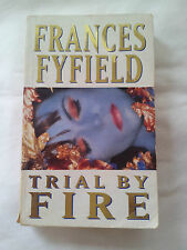 Trial by Fire by Frances Fyfield (Paperback, 1991)