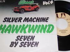 "7"" - Hawkwind Silver Machine & Seven by Seven - 1979 # 4047"