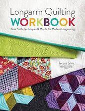Longarm Quilting Workbook: Basic Skills, Techniques & Motifs for Modern Longarmi