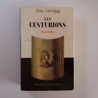 Jean LARTEGUY 1960 Les Centurions littérature roman Presses Cité France N7409