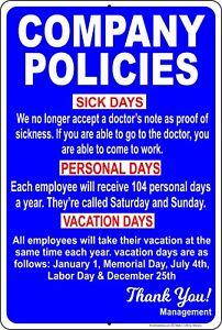 """Company Policies 8"""" x 12"""" Aluminum Metal Sign Funny"""