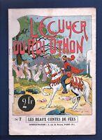 L'ecuyer du roi Othon. Beaux Contes de Fées n°7.  SPE 1927 EO. Bel état