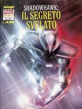 Star Magazine Oro n°17 Shadowhawk: Il segreto Svelato - Star Comics  [G.203]